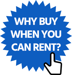 Why Buy When You Can Rent?